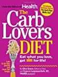The Carb Lovers Diet, Frances Largeman-Roth and Ellen Kunes, 0848733703