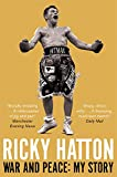 War and Peace, Ricky Hatton, 1447250311