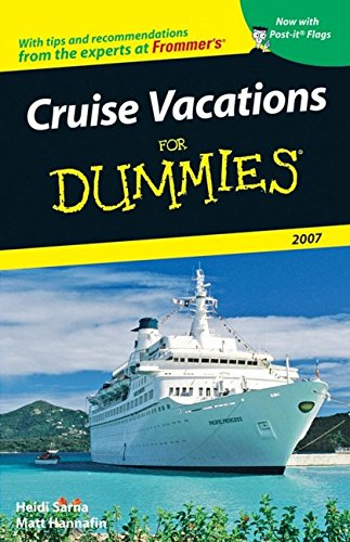 Cruise Vacations For Dummies 2007 (Dummies Travel)