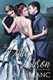 The Duke and the Baron: Absolute Surrender (Lords of Time)