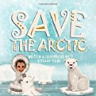 Save the Arctic (Save the Earth)