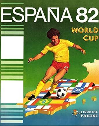 Álbum mundial de fútbol España 1982 eBook: panini: Amazon.es: Tienda Kindle