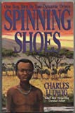 Spinning Shoes, Charles Ludwig, 0871625822
