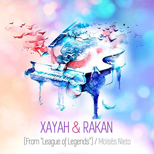 Xayah & Rakan (From