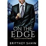 On the Edge (Dublin Nights Book 1)