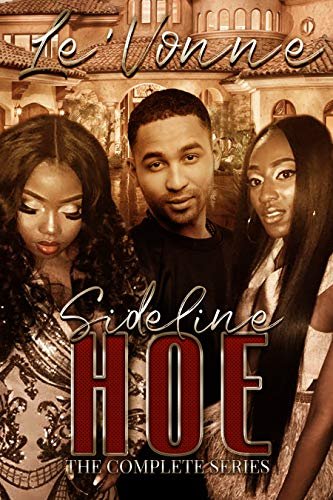 Sideline Hoe: The Complete Series