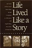 Life Lived Like a Story: Life Stories of Three Yukon Native Elders