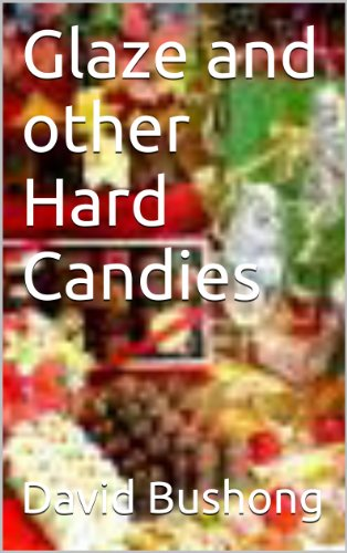 - Glaze and other Hard Candies (Old Fashioned Candy Recipes from the turn of the 20th Century Book 2)