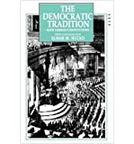 The Democratic Tradition : Four German Constitutions, Hucko, Elmor M., 0907582605