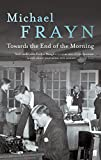 """Towards the End of the Morning"" av Michael Frayn"
