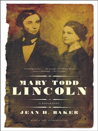 Mary Todd Lincoln: A Biography cover