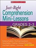 Just-Right Comprehension Mini-Lessons: Grade 2-3
