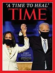 Time Magazine (November 23, 2020) A Time To Heal Joe Biden and Kamala Harris Cover