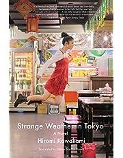 Strange Weather in Tokyo: A Novel
