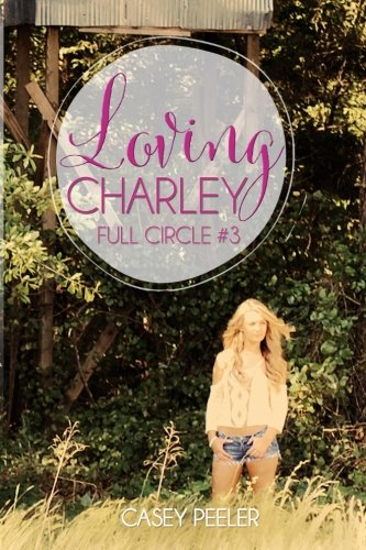 Loving Charley Full Circle 3 product image