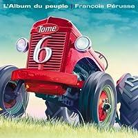 L'Album du peuple, tome 6