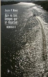 Aires en tres tiempos (Spanish Edition)