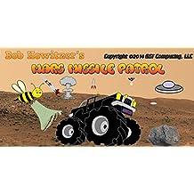 Bob Howitzer's Mars Missile Patrol [Download]