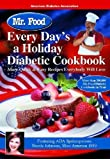 Mr. Food Every Day's a Holiday Diabetic Cooking