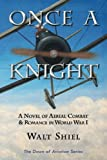 Once a Knight, Walt Shiel, 1934631515