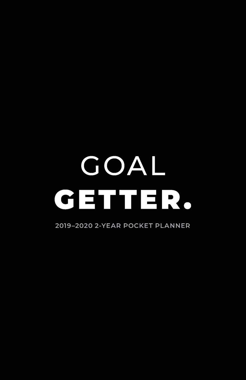 Getter Tour 2020 2019 2020 2 Year Pocket Planner; Goal Getter.: Pocket Calendar and