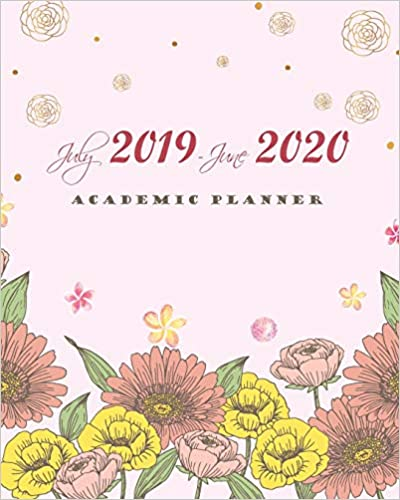 Ou Academic Calendar 2020 July 2019 June 2020 Academic Planner: Pretty Bloom Cover, 12