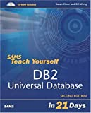 Sams Teach Yourself DB2 Universal Database in 21 Days, Susan Visser and Bill Wong, 0672325829