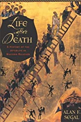 Life After Death: A History of the Afterlife in Western Religion