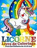 Licorne Livre de Coloriage Pour les Enfants de 4 à 8 Ans