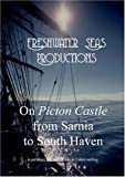 On Picton Castle from Sarnia to South Haven