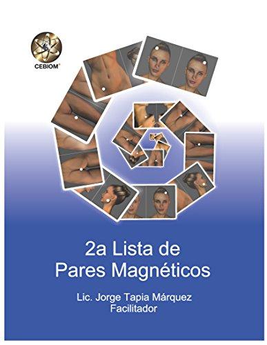 2da Lista de pares Magnéticos: Lista 2 (Listas de Pares Magnéticos) (Spanish Edition)