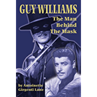 Guy Williams, The Man Behind the Mask