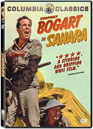 Amazon.com: Sahara: Humphrey Bogart, Bruce Bennett, J. Carrol Naish, Lloyd  Bridges, Rex Ingram, Richard Nugent, Dan Duryea, Zoltan Korda, Harry Brown,  Columbia Pictures Corporation: Movies & TV