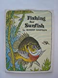 Fishing for Sunfish, Robert Bartram, 0397317352