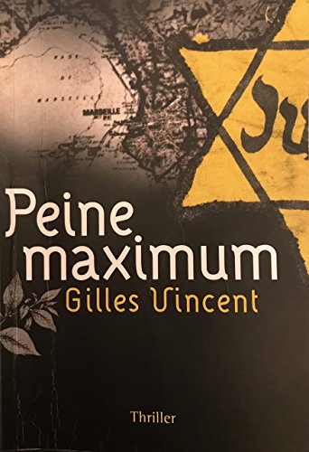 Peine Maximum (French Edition)