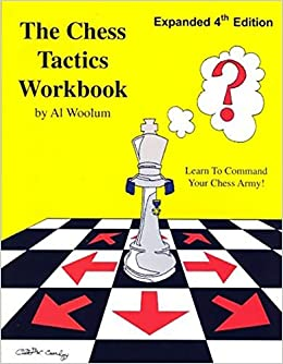 Al Woolum: The Chess Tactic Workbook  51oUX75XscL._SX258_BO1,204,203,200_