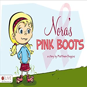 Nora's Pink Boots Audiobook