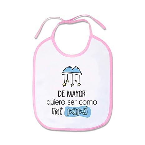 SUPERMOLON Babero Bebe De mayor quiero ser como mi papá Rosa ...