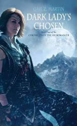 Dark Lady's Chosen (Chronicles of the Necromancer, Book 4)