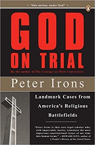 God on Trial: Landmark Cases from America's Religious Battlefields by Peter Irons (2008-06-24)