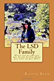 The LSD Family: When You're Sitting All Alone In The Dark Jail Cell In Key West by Miss Rainie Beam (2016-02-10)