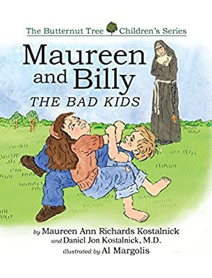 Maureen and Billy, the Bad Kids