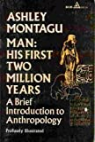 Man, His First Two Million Years, Ashley Montagu, 0440551447
