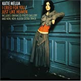 I Cried for You / Just Like Heaven by Katie Melua (2005-12-06)
