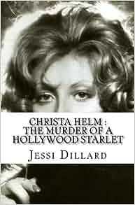 Hollywood Starlet: Jessi Dillard: 9781544754956: Amazon.com: Books