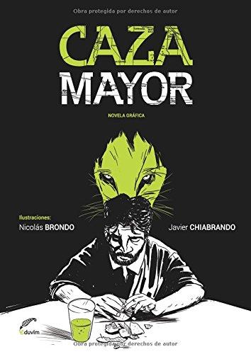 Caza Mayor (Spanish Edition) [Javier Chiabrando] (Tapa Blanda)