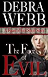The Face of Evil (Faces of Evil Book 0)