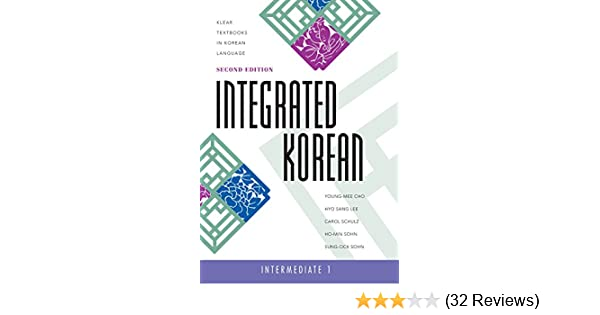 Integrated Korean Intermediate 1 Textbook 2nd