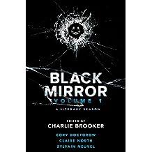 Black Mirror: Volume I: A Literary Season: 1