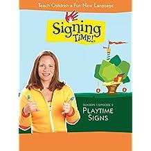 Signing Time Season 1 Episode 2: Playtime Signs